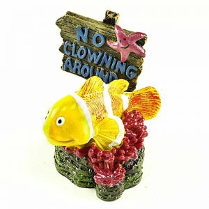 "Clownfish No Clowning Fishing Sign Aquarium Ornament, Popular clownfish swimming around a ""NO CLOWNING AROUND"" sign"
